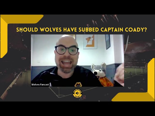 Wolves vs West Brom - Should Nuno have subbed Conor Coady?