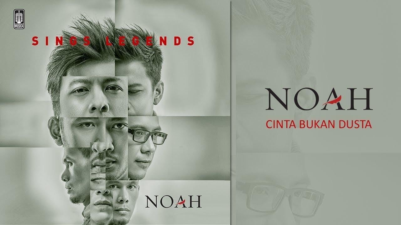 NOAH - Cinta Bukan Dusta (Official Audio)