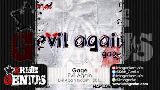 Gage - Evil Again (Alkaline Diss) Evil Again Riddim - January 2015
