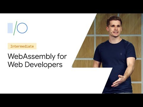 WebAssembly for Web Developers (Google I/O '19) thumbnail