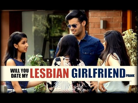Will You date Me, Im LESBIAN And GAY | Social Experiment |