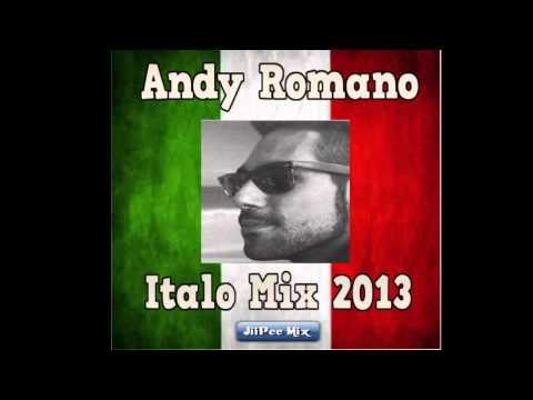 Andy Romano Italo Mix 2013 ( JiiPee Mix )
