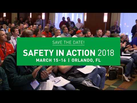 Register for Safety in Action 2018, two days that can change your entire year! A can't miss safety conference.
