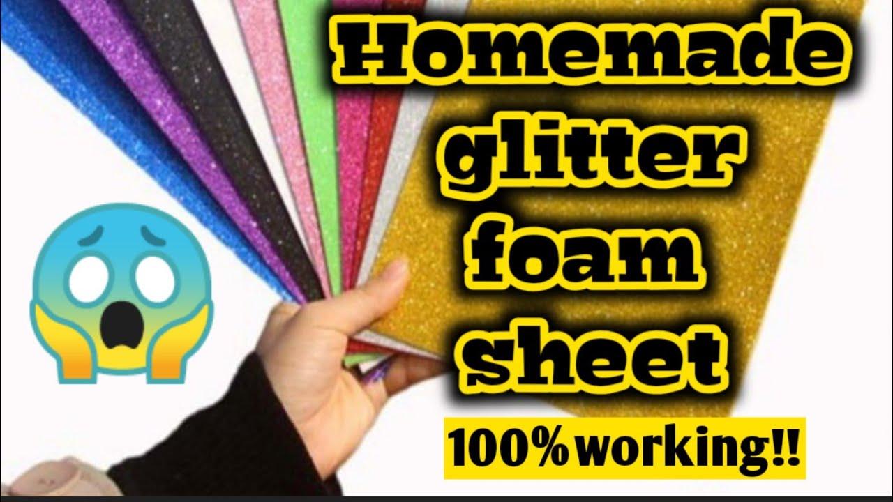 Diy homemade glitter foam sheet Diy glitter foam sheet Glitter foam sheet making at home Eva sheet