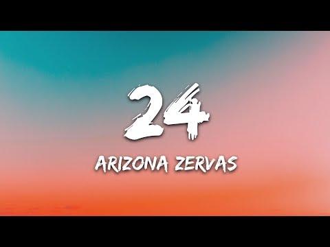 """Arizona Zervas - 24 (Lyrics) """"I got twenty-four hours"""""""