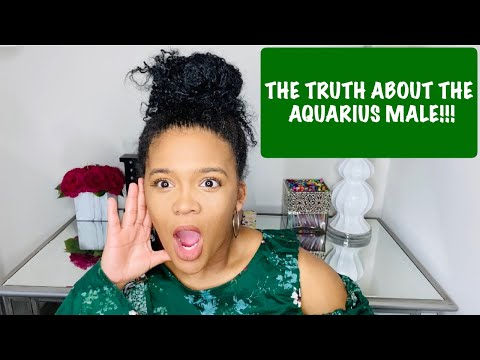THE TRUTH ABOUT THE AQUARIUS MAN