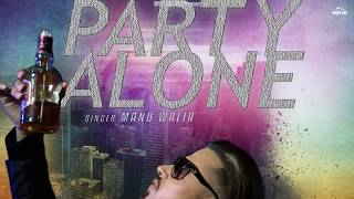 Party Alone  (Motion Poster) Manu Walia   Releasing on 27th Feb   White Hill Music