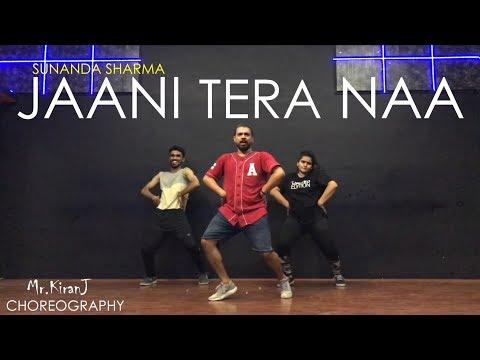Jaani Tera Naa | Sunanda Sharma | Kiran J | DancePeople Studios