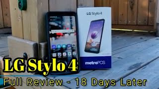LG Stylo 4: Full Review -18 days later, and still a great device!