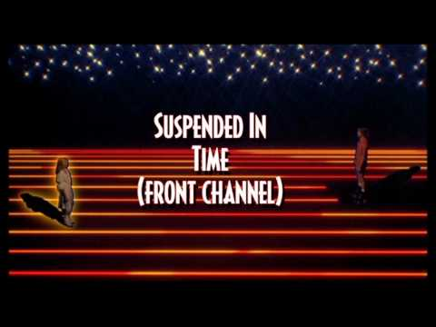 Suspended In Time (front channel version)