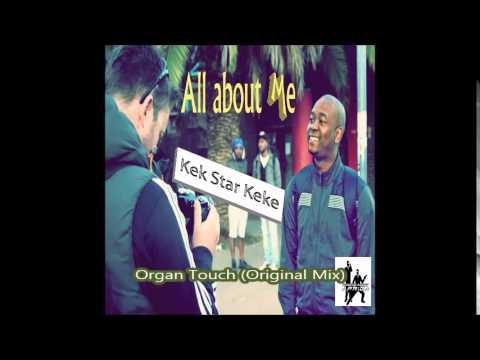 Kek Star Keke - Organ Touch (Original Mix)
