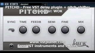 PITCHD - Free VST Delay Plugin + Pitch-shifter - Vstplanet.com