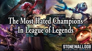 Who Are the Most Hated Champions in League of Legends?
