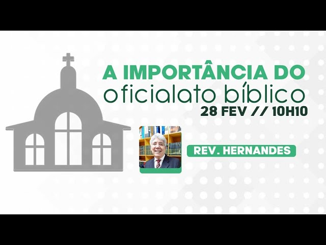 Escola Bíblica Dominical - Rev. Hernandes Dias Lopes -
