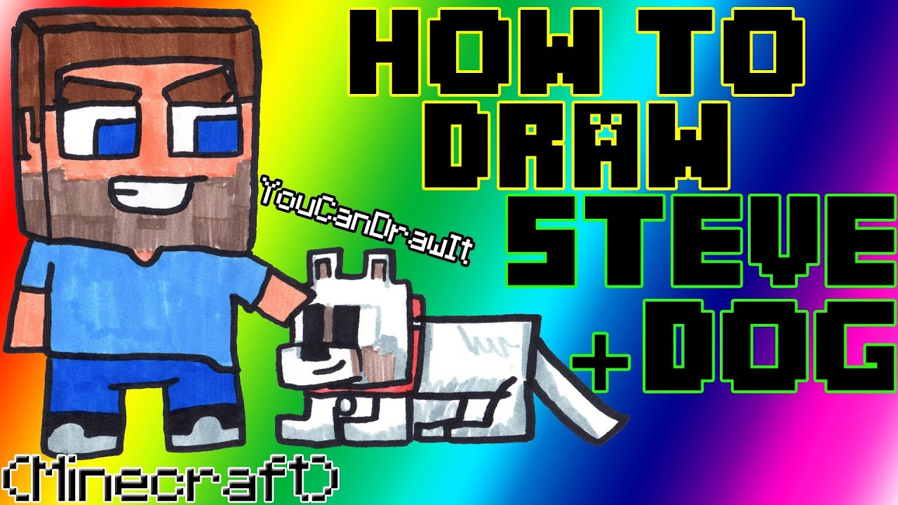 How To Draw Steve & Dog From Minecraft œ� Youcandrawit Ã� 1080p Hd