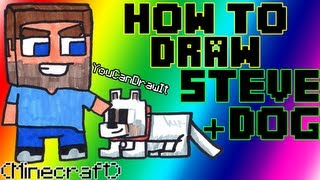 How To Draw Steve & Dog from Minecraft ✎ YouCanDrawIt ツ 1080p HD