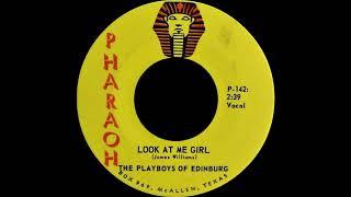 The Playboys of Edinburg - Look at me girl