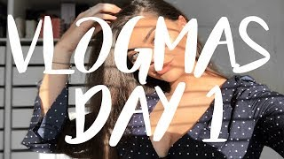 connectYoutube - WELCOME BACK TO MY LIFE! A LOT HAS CHANGED | VLOGMAS DAY 1 2017