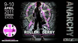 Anarchy in the UK - LIVE ROLLER DERBY