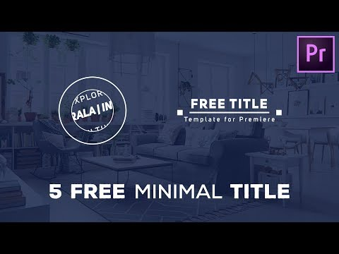Premiere Pro Title Templates | Free Modern and Minimal Pack