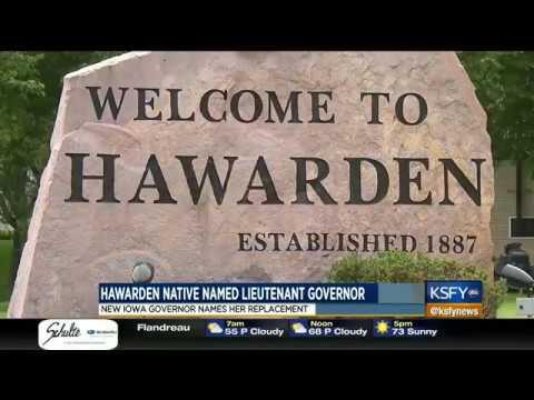 Hawarden native named 'Acting Lieutenant Governor' in Iowa 5/25/17 KSFY