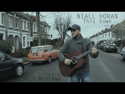 NIALL HORAN - This town - cover by MICHELE MIRENNA