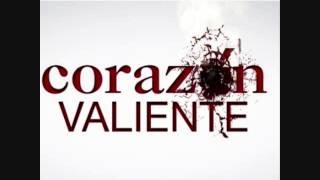 Corazon valiente Por ti y Por mi [soundtrack] Completa