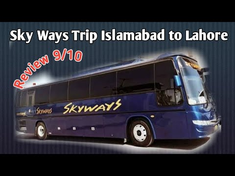 SkyWays Daewoo Service|Islamabad to Lahore|9/10 Review