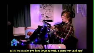 Ed Sheeran  -  Sunburn Legendado