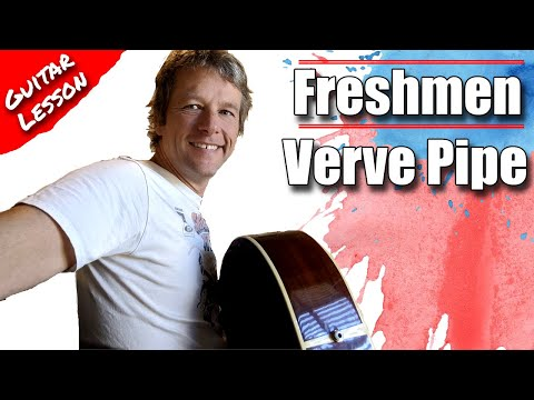 How To Play Freshmen : The Verve Pipe : Guitar Lesson Tutorial #322