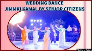 Wedding dance - jimmki kamal by senior citizens | tts food prints