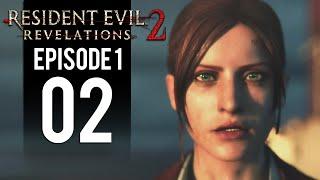 Resident Evil Revelations 2 - Gameplay Walkthrough Part 2 - Freedom (Episode 1 Penal Colony)