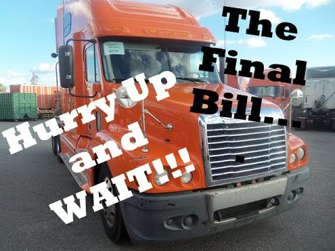 Schneider Lease Purchase...The Final Bill!!!!