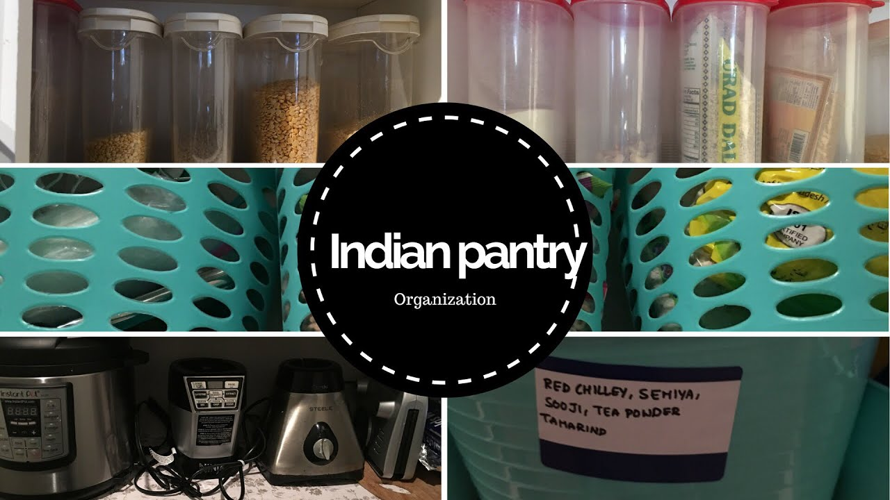 Indian Pantry Organization In Apartment And How I Organized My