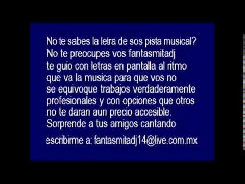 los ch1cos 4ventura - Los Angeles de Puebla karaoke!!!