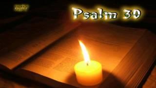 (19) Psalm 30 - Holy Bible (KJV)