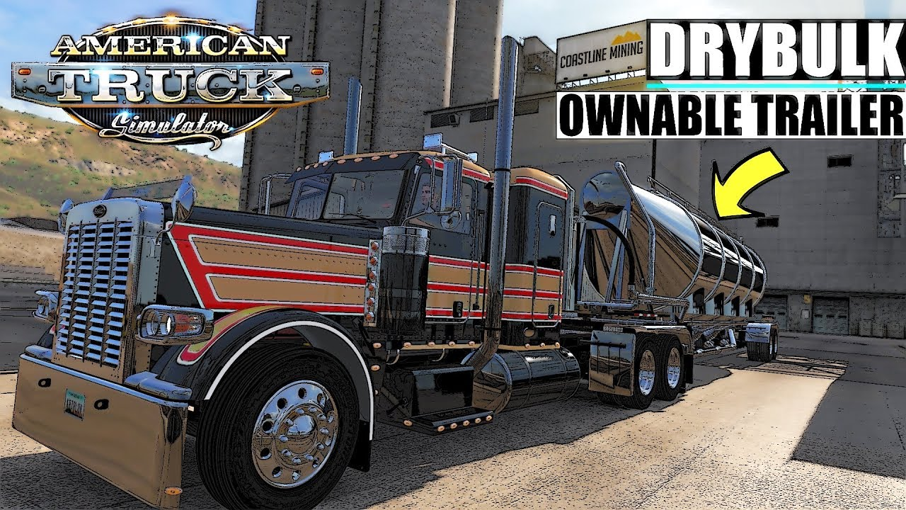 DRYBULK OWNABLE TRAILER - ATS Oregon Gameplay Video