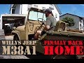 Restore your Willys | Finally back home | M38A1