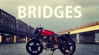 Stories of Bike EP2: Bridges (A Honda CB250n Story)