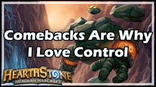 [Hearthstone] Comebacks Are Why I Love Control