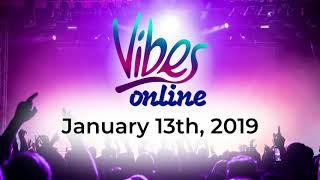 Vibes Online | Mason Kelter: 1-13-19 Scope