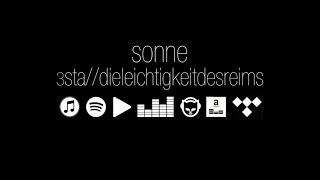 3sta // Sonne //dieleichtigkeitdesreims (official)