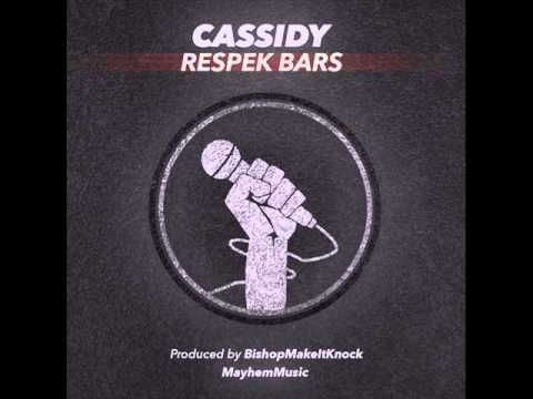 CASSIDY - RESPEK BARS NEW 2016