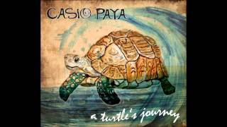 Casio Paya   Leaving Town