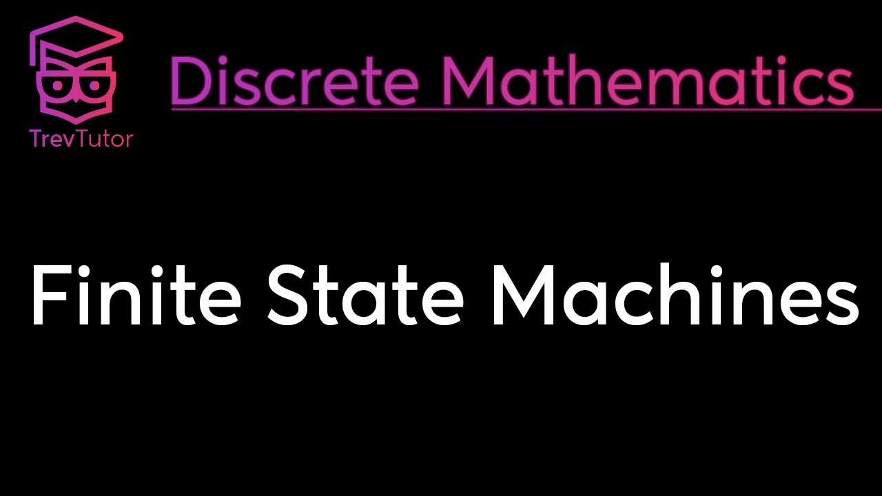 [Discrete Mathematics] Finite State Machines
