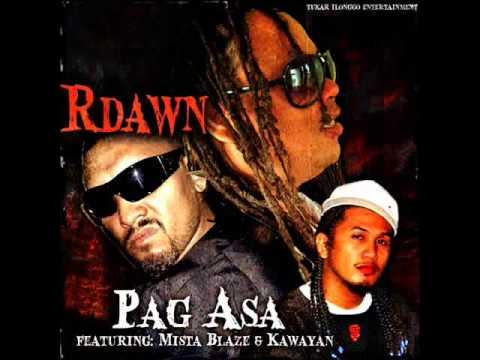 """Pag Asa"" by:R-Dawn  Feat. Mista Blaze & Kawayan arranged by: Sly Kane"