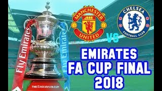 FA Cup Final 2018 Manchester United vs Chelsea - Jadwal Live TV