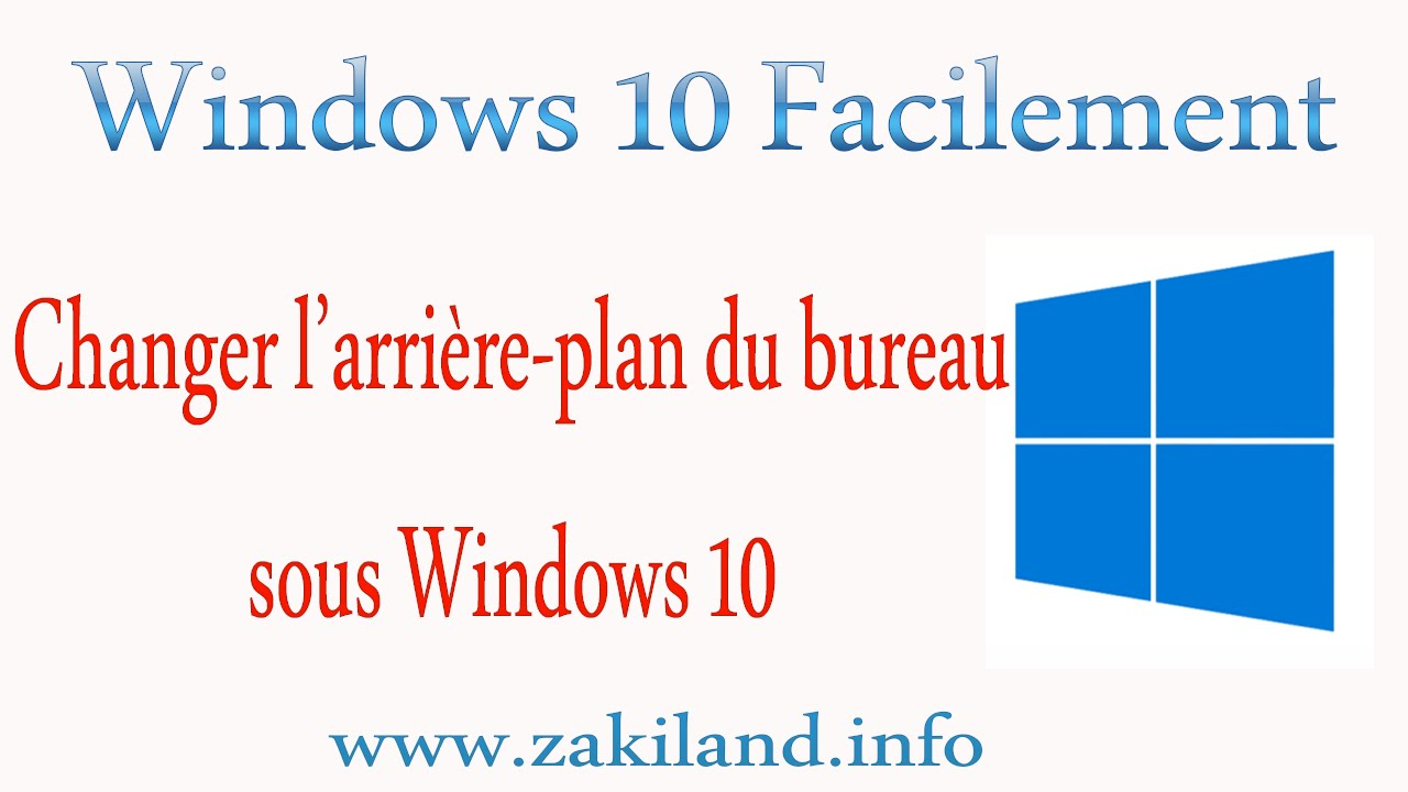 windows 10 facilement tuto changer l 39 arri re plan du bureau sous windows 10 youtube. Black Bedroom Furniture Sets. Home Design Ideas