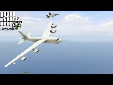 GTA 5 Military Patrol #5 | B-52 Heavy Bomber Escorted By F-22's Takes Out Targets & Aerial Refueling