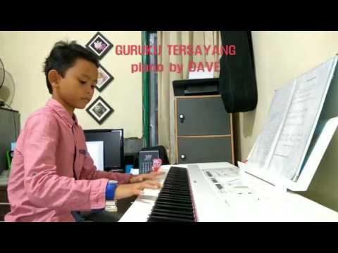 GURUKU TERSAYANG (piano by Dave)